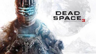 Photo of دانلود  بازی Dead Space 3 برای PC