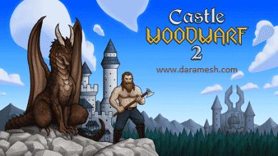Photo of دانلود Castle Woodwarf 2 – بازی قلعه جنگی 2