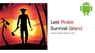 Photo of دانلود Last Pirate: Island Survival 0.350 بازی بقا در جزیره اندروید