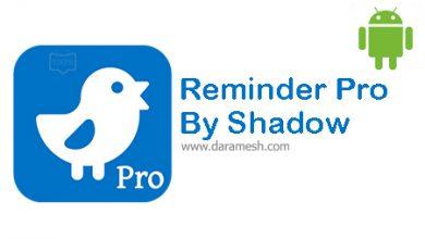 Photo of دانلود Reminder Pro By Shadow 4.0.2 برای اندروید
