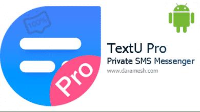 Photo of دانلود برنامه پیام رسان همه جانبه و امن اندروید _ TextU Pro – Private SMS Messenger 3.6.8