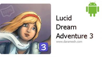 "Photo of دانلود بازی ماجرایی فوق العاده ""رویای درخشان 3"" اندروید Lucid Dream Adventure 3 3.0.7"