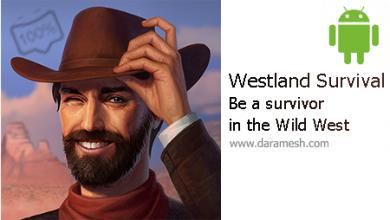 Photo of دانلود بازی بقا در غرب وحشی اندروید + مود + دیتا _ Westland Survival 0.15.2