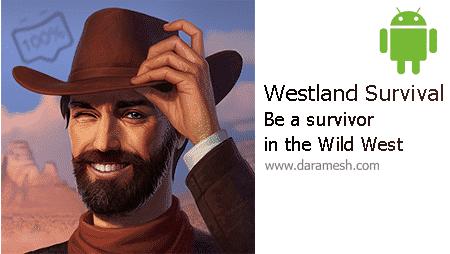 Westland Survival - Be a survivor in the Wild West